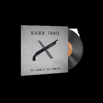 Music Kit | Tree Adams and Ben Bromfield, M.U.D.D. FORCE