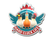 Sticker Hard Cluck Life
