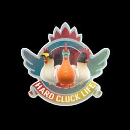 Sticker | Hard Cluck Life(Holo)