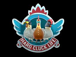 Hard Cluck Life