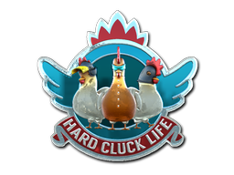 Sticker | Hard Cluck Life (Foil)