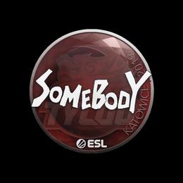 somebody | Katowice 2019