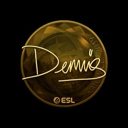 dennis (Gold) | Katowice 2019
