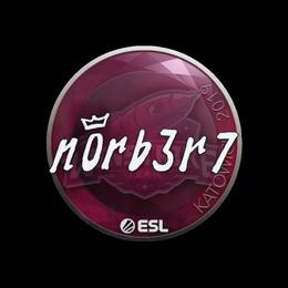 n0rb3r7 | Katowice 2019