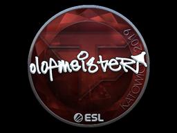 olofmeister | Katowice 2019