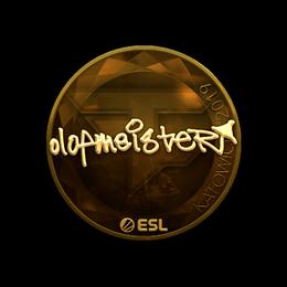 olofmeister (Gold) | Katowice 2019