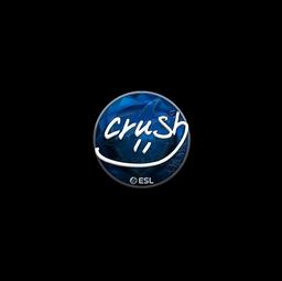 Sticker | crush (Foil) | Katowice 2019