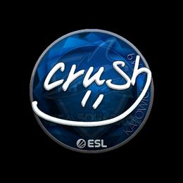 crush (Foil) | Katowice 2019