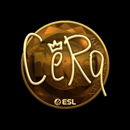 CeRq (Gold) | Katowice 2019