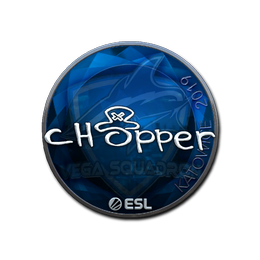 chopper (Foil) | Katowice 2019