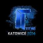 Sticker | Titan (Holo) | Katowice 2014