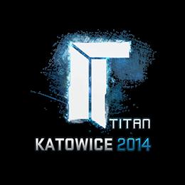 Titan | Katowice 2014