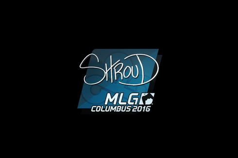 Sticker   shroud   MLG Columbus 2016 Prices