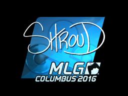 Наклейка | shroud (металлическая) | MLG Columbus 2016