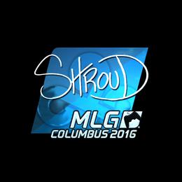 shroud (Foil) | MLG Columbus 2016