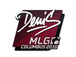 Sticker | denis | MLG Columbus 2016