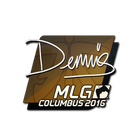 Sticker | dennis | MLG Columbus 2016