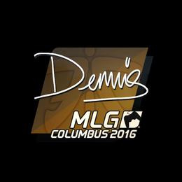 dennis | MLG Columbus 2016