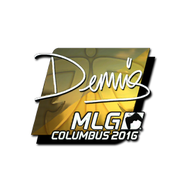 dennis (Foil) | MLG Columbus 2016