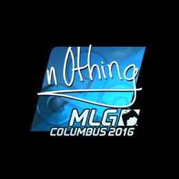 n0thing (Foil) | MLG Columbus 2016