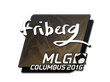 Sticker friberg | MLG Columbus 2016