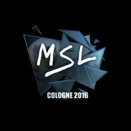 MSL (Foil) | Cologne 2016