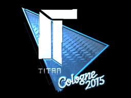 Наклейка | Titan (металлическая) | Кёльн 2015