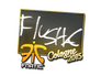 Skin Sticker | flusha | Cologne 2015