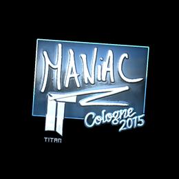 Maniac (Foil) | Cologne 2015
