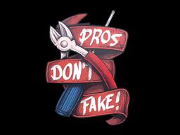 Sticker | Pros Don't Fake