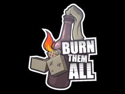 Sticker | Burn Them All