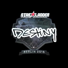 DeStiNy (Foil) | Berlin 2019