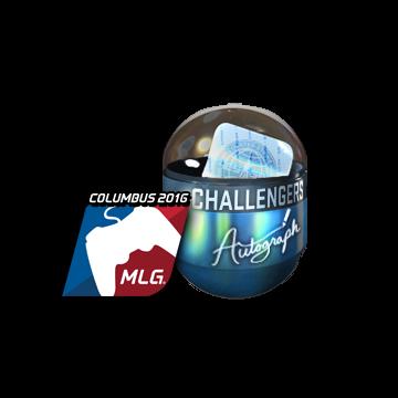 Autograph Capsule   Challengers (Foil)   MLG Columbus 2016