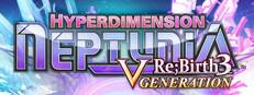 Hyperdimension Neptunia Re;Birth3 V Generation / 神次次元ゲイム ネプテューヌRe;Birth3 V CENTURY / 神æ¬