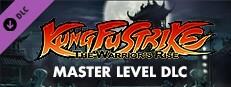 Kung Fu Strike: The Warrior's Rise - Master Level
