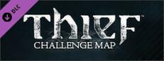 THIEF DLC: The Forsaken - Challenge Map