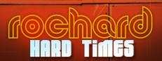 Rochard: Hard Times