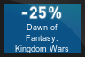 25% OFF Dawn of Fantasy: Kingdom Wars