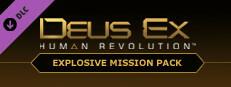 Deus Ex: Human Revolution™ - Explosive Mission Pack
