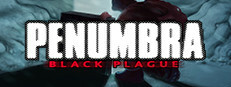 Penumbra Black Plague Gold Edition