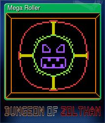 Mega Roller