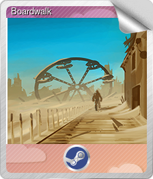 Boardwalk (Foil Trading Card)