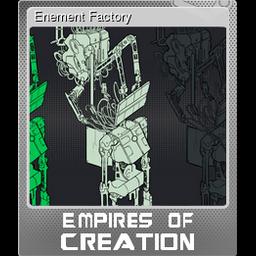 Enement Factory (Foil)