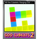 All the Cubelets Hanging Out (Foil)