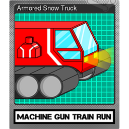 Armored Snow Truck (Foil)