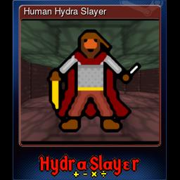 Human Hydra Slayer