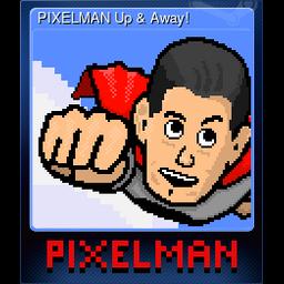 PIXELMAN Up & Away!