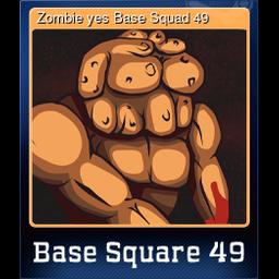 Zombie yes Base Squad 49