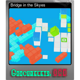 Bridge in the Skyes (Foil)