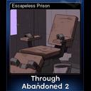 Escapeless Prison